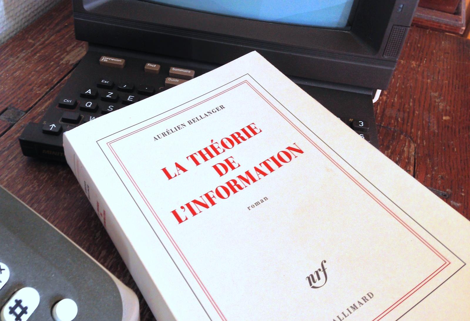 La théorie de l'information, Aurélien Bellanger - À voir et à manger