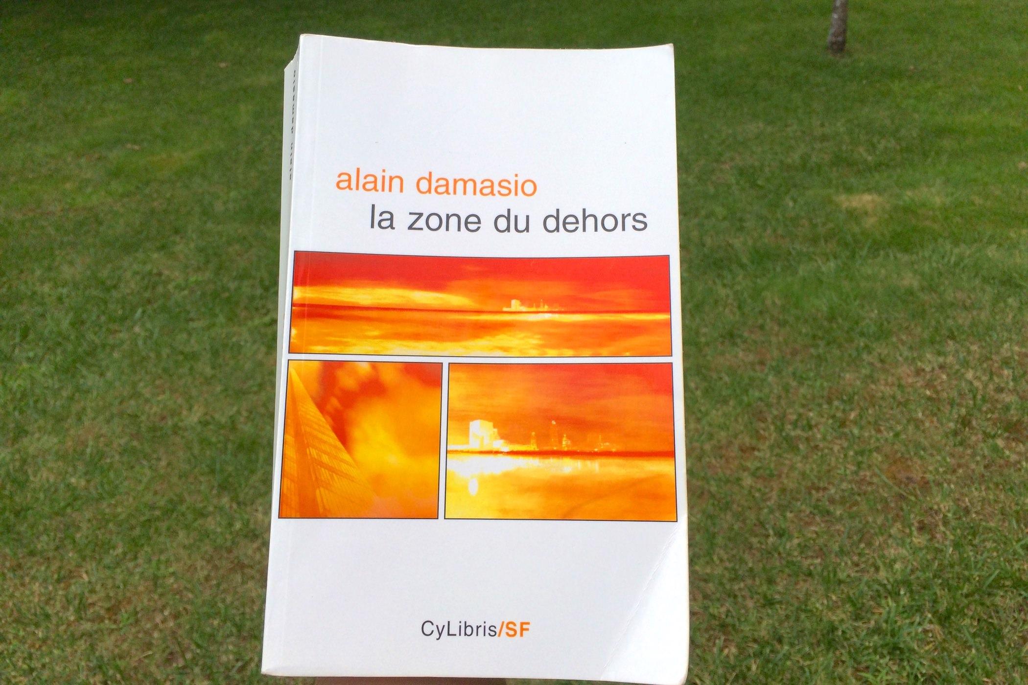 Zone dehors alain damasio